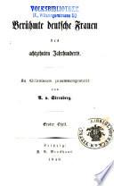Berühmte deutsche Frauen des achtzehnten Jahrhunderts