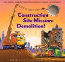 Construction Site Mission: Demolition! Book