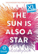 The Sun Is Also a Star  Leseprobe