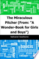 The Miraculous Pitcher: (From: