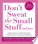 Don t Sweat the Small Stuff in Love