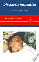 Die ohrale Intubation
