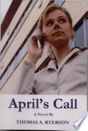 Aprils Call