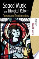 Sacred Music and Liturgical Reform