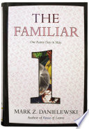 The Familiar  Volume 1