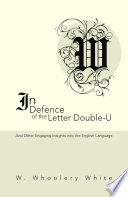 In Defense of the Letter Double U