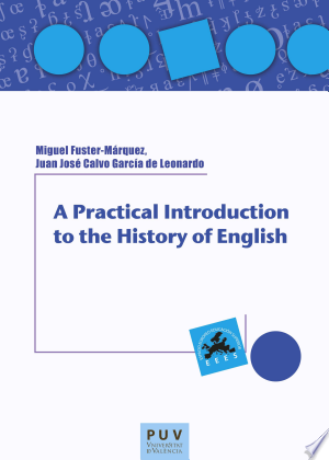 A Practical Introduction to the History of English - ISBN:9788437083216