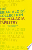 The Malacia Tapestry  The Brian Aldiss Collection