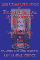 The Complete Book of Presidential Inaugural Speeches