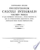 Institutionum calculi integralis