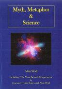 Myth, Metaphor and Science