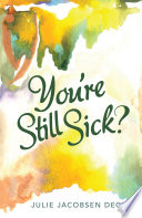 Youre Still Sick