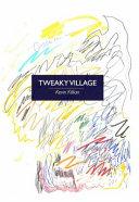 Tweaky Village