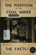 The Position Of The Coal Miner