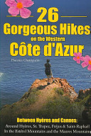 26 Gorgeous Hikes on the Western Cote D Azur