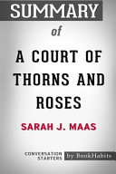 Summary of a Court of Thorns and Roses by Sarah J  Maas  Conversation Starters