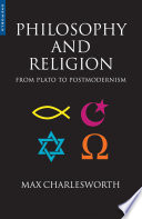 Philosophy and Religion from Plato to Postmodernism