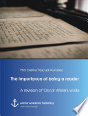 The importance of being a reader  A revision of Oscar Wilde s works