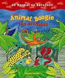 Animal Boogie Fun Activities