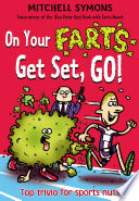On Your Farts  Get Set  Go