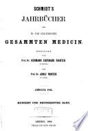 Schmidt's Jahrbücher der in- und ausländischen gesammten Medicin