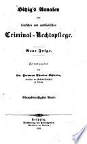 Hitzig's Annalen der deutschen und ausländischen Criminal-Rechtspflege