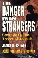 The Danger from Strangers