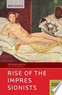 Art Paris Impressionist Rise Of The Impressionists