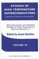 Microstructures And Related Studies Of High Temperature Superconductors Ii book