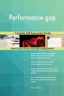 Performance Gap Complete Self Assessment Guide