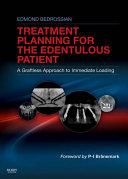 Implant Treatment Planning for the Edentulous Patient - E-Book