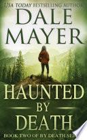 Haunted By Death (Thriller, Suspense, Mystery, Romantic Suspense)