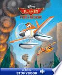 Disney Classic Stories: Planes Fire & Rescue