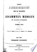 Canstatt s Jahresbericht   ber die Fortschritte der gesammten Medicin in allen L  ndern