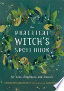 The Practical Witch s Spell Book