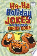 Ha-Ha Holiday Jokes to Tickle Your Funny Bone