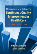 McLaughlin and Kaluzny s Continuous Quality Improvement In Health Care