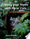 Sharing Your Home With Feral Cats