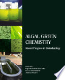 Algal Green Chemistry