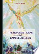 The Reformist Ideas of Samuel Johnson