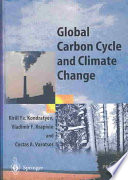 Global Carbon Cycle And Climate Change book