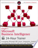 Knight s Microsoft Business Intelligence 24 Hour Trainer
