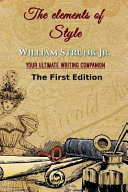 The Elements of Style  First Edition