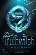 Truthwitch : is a brilliantly imagined coming-of-age story perfect for...