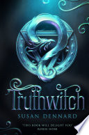 Truthwitch by Susan Dennard