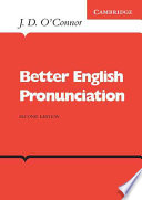 Better English Pronunciation : it provides a systematic and thorough...