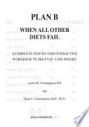 Plan B--When All Other Diets Fail