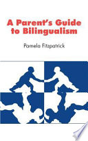 A Parent S Guide To Bilingualism