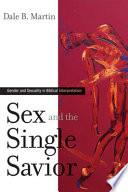 Sex And The Single Savior