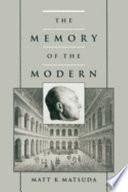 The Memory Of The Modern : events differently than the medieval world;...